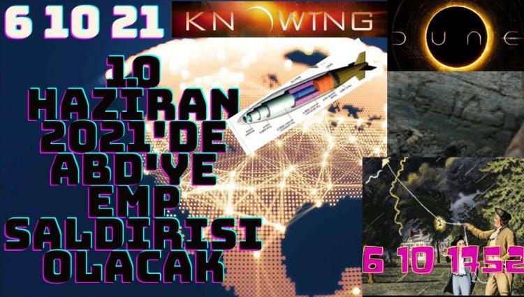 10 HAZİRAN 2021'DE ABD'YE EMP SALDIRISI OLACAK İKİNCİ 11 EYLÜL
