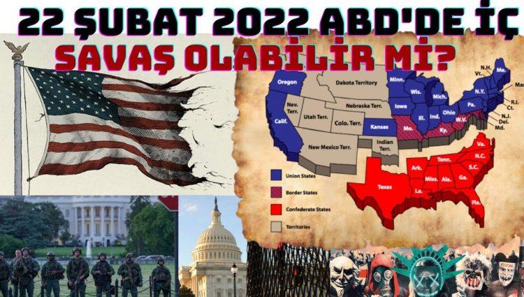 22 Şubat 2022 Amerika İç Savaşı