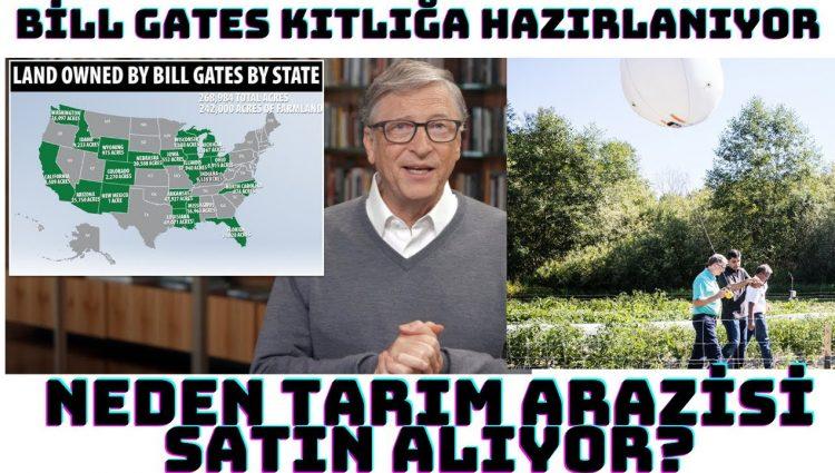 Bill Gates Kıtlığa Hazırlanıyor | Neden Tarım Arazisi Aldığı Ortaya Çıktı