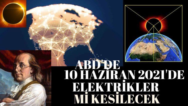 10 HAZİRAN'DA ABD Elektrik Şebekesine Saldırı Mı Olacak ?