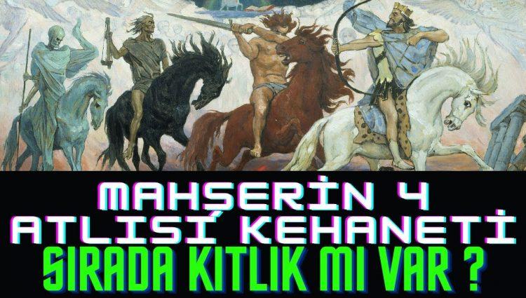Mahşerin Dört Atlısı ve Vahiy Kitabının Kehaneti