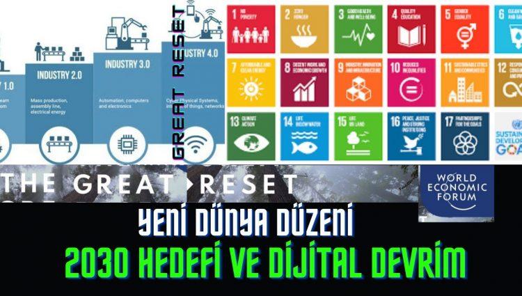 Yeni Dünya Düzeni   2030 Hedefi ve Dijital Devrim